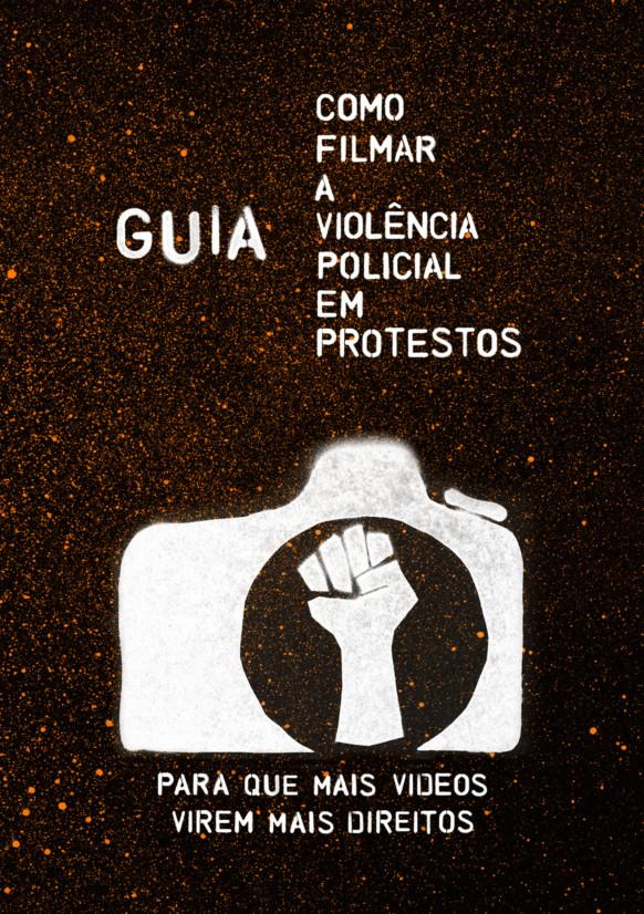 como-filmar-a-violencia-policial-em-protestos